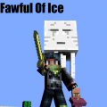Fawful Of Ice