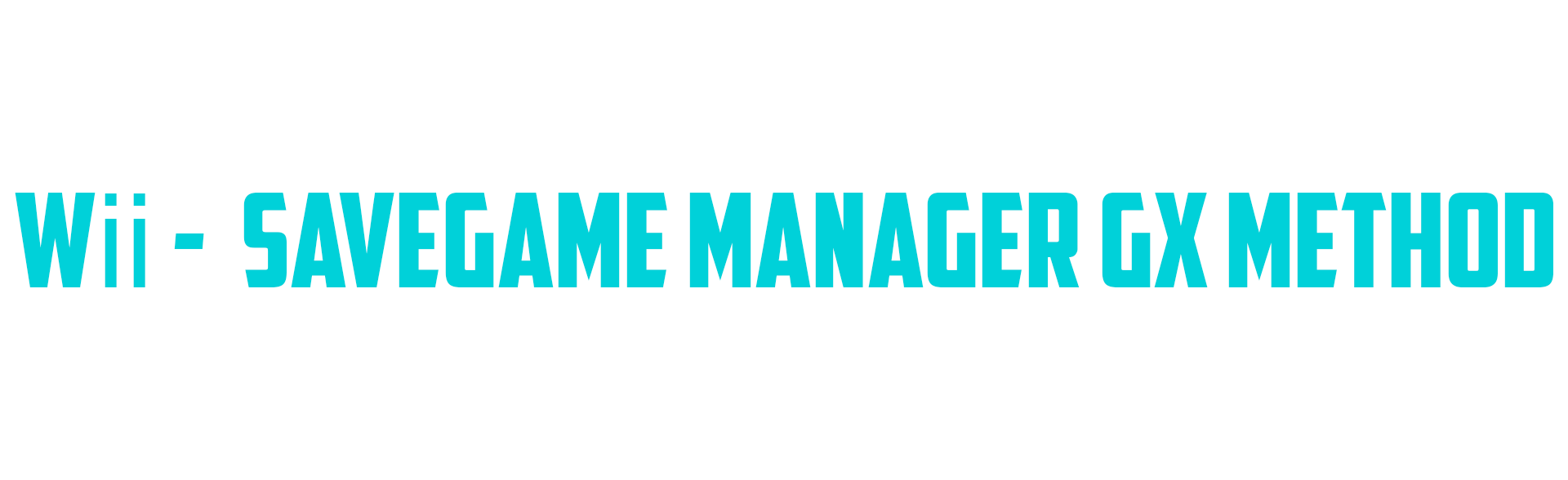 Using SaveGame Manager GX - Managing Wii Saves - Project